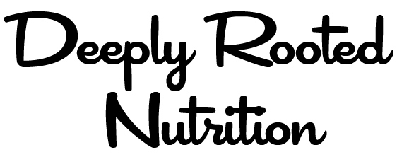 Deeply Rooted Nutrition